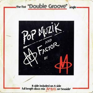 M - Pop Muzik / M Factor - MCA Records - 12MCA413, MCA Records - 12 MCA 413