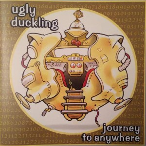 Ugly Duckling - Journey To Anywhere - XL Recordings - XLCD140, 1500 Records - XLCD140