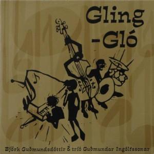 Björk Guðmundsdóttir & Tríó Guðmundar Ingólfssonar - Gling-Gló - One Little Indian - TPLP61, Mother Records - TPLP61, Smekkleysa - TPLP61