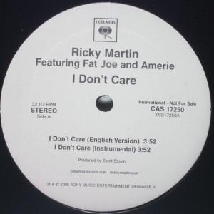 Ricky Martin Feat. Fat Joe Feat. Amerie - I Don't Care - Columbia - CAS 17250