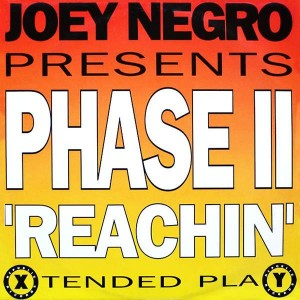 Joey Negro Presents Phase II - Reachin' - Republic Records - LICT160