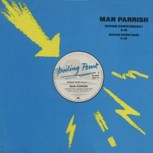 Man Parrish - Boogie Down (Bronx) - Boiling Point - POSPX 731, Boiling Point - 881 781-1