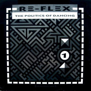 Re-Flex - The Politics Of Dancing - EMI - 12FLEX 2, EMI - 12 FLEX 2