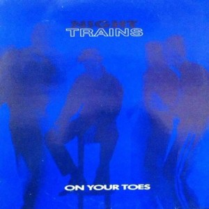 Night Trains - On Your Toes - BGP Records - BGPT 005