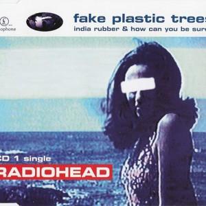 Radiohead - Fake Plastic Trees - Parlophone - 7243 8 82161 2 8, Parlophone - CDRS 6411