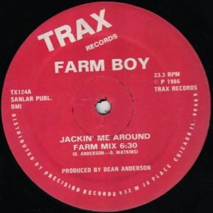 Farm Boy - Jackin' Me Around - Trax Records - TX124