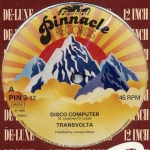 Transvolta - Disco Computer - Pinnacle Records - PIN   3-12