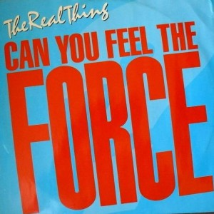 The Real Thing - Can You Feel The Force ('86 Mix) - PRT - 12P 358