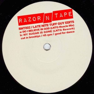 Late Nite Tuff Guy - Late Nite Tuff Guy Edits - Razor N Tape - RNT002