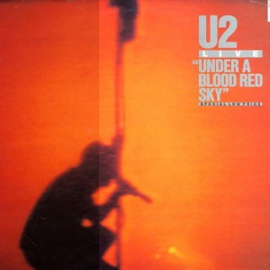 U2 - Under A Blood Red Sky (Live) - Island Records - IMA3, Island Records - IMA 3