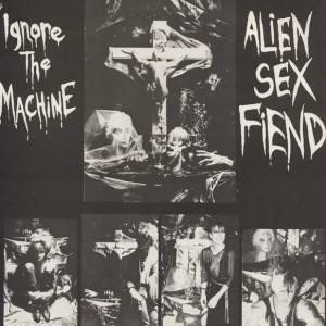 Alien Sex Fiend - Ignore The Machine - Anagram Records - 12 ANA 11