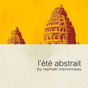 Raphaël Marionneau - L'été Abstrait Volume 1 - Abstrait Music - AM07