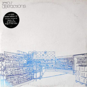 Zero 7 - Distractions - Ultimate Dilemma - UDR 046