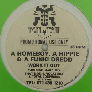 A Homeboy, A Hippie & A Funki Dredd - Work It Out - Tam Tam Records - DJTTT 051