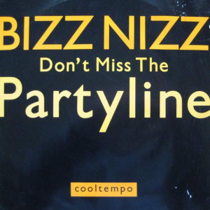 Bizz Nizz - Don't Miss The Partyline - Cooltempo - COOLX 203