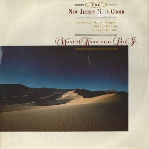 The New Jersey Mass Choir - I Want To Know What Love Is - Prelude Records - ZT 41030
