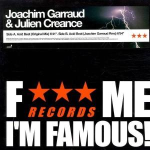 Joachim Garraud & Julien Créance - Acid Beat - Fuck Me I'm Famous Records - FMIFR004