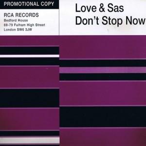Love & Sas - Don't Stop Now - RCA - 74321 10898 1, RCA - LANX5