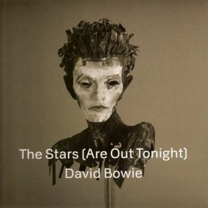 David Bowie - The Stars (Are Out Tonight) - ISO Records - 88883705557, Columbia - 88883705557, Sony Music - 88883705557