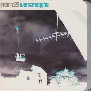 Ivan Smagghe - Fabric 23 - Fabric - Fabric45, Fabric - FABRIC45