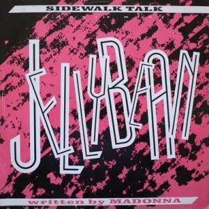 """John """"Jellybean"""" Benitez - Sidewalk Talk - EMI America - 12 EA 210, EMI America - 12EA 210"""