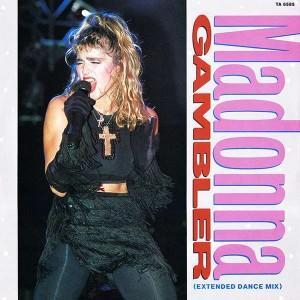 Madonna - Gambler (Extended Dance Mix) - Geffen Records - TA 6585