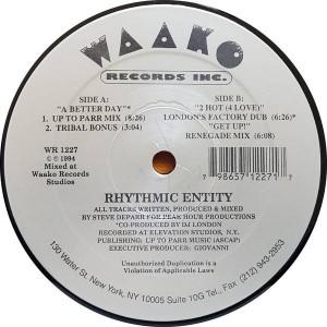 Rhythmic Entity - A Better Day - Waako Records - WR 1227