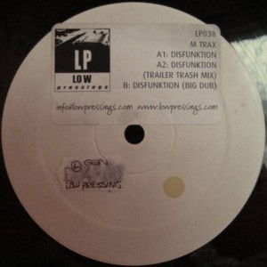 M Trax - Disfunktion - Low Pressings - LP038