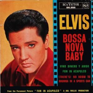 Elvis Presley - Bossa Nova Baby  - RCA Victor - 86.352