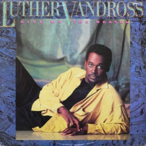 Luther Vandross - Give Me The Reason - Epic - EPC 450134 1, Epic - 450134 1