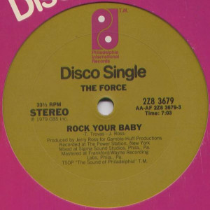 The Force - Rock Your Baby - Philadelphia International Records - 2Z8 3679