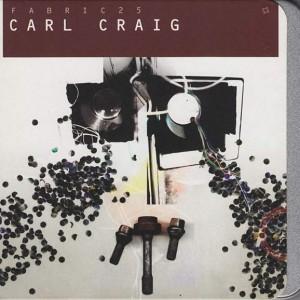 Carl Craig - Fabric 25 - Fabric - FABRIC49