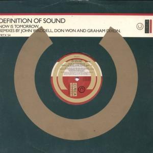 Definition Of Sound - Now Is Tomorrow - Circa - YRTX 54
