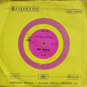 Wilson Simonal - País Tropical / Se Você Pensa - Odeon - 7B-380