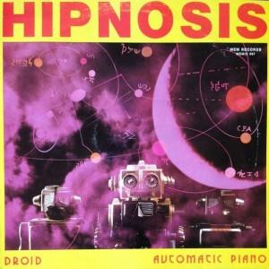 Hipnosis - Droid / Automatic Piano - Memory Records - MEMIX 067
