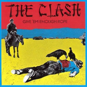 The Clash - Give 'Em Enough Rope - Columbia - 495346 2, Columbia - 4953462000