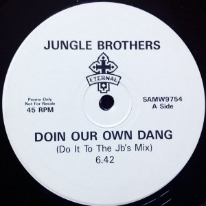 Jungle Brothers - Doin Our Own Dang  - Eternal - SAMW9754