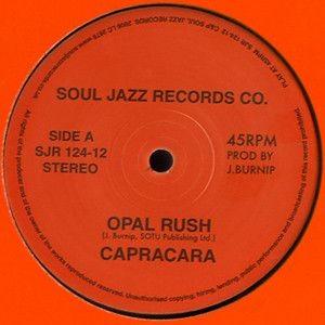 Capracara - Opal Rush / Flashback 86 - Soul Jazz Records - SJR 124-12