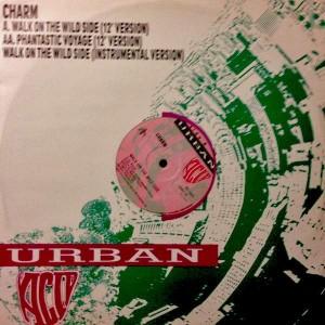 Charm - Walk On The Wild Side - Urban - URBX 29, Urban - 871 373-1