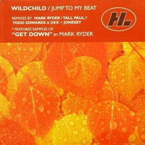Wildchild - Jump To My Beat - Hi Life Recordings - 5757371