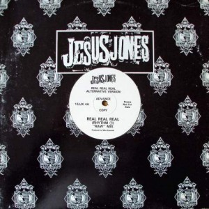 Jesus Jones - Real, Real, Real (Alternative Version) - Food - 12JJX 4