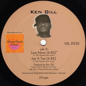Ken Gill - Love Moon - Alleviated Records - ML-2230