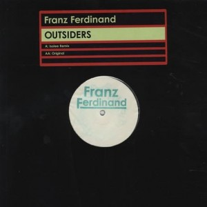 Franz Ferdinand - Outsiders - Domino - DASTARDLY 003