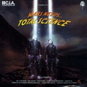 Total Science - Mars Needs.... Total Science - C.I.A. - CIALP 004