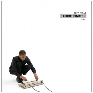 Jeff Mills - Exhibitionist 2 (Part 1) - Axis - AX-067