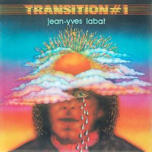 Jean-Yves Labat - Transition # 1 - CBS - CBS 82873