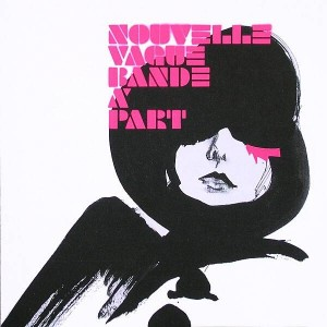 Nouvelle Vague - Bande À Part - The Perfect Kiss - 5060100740447, Peacefrog Records - PFG079, [PIAS] - 449.3020.020