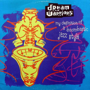 Dream Warriors - My Definition Of A Boombastic Jazz Style - 4th & Broadway - 12 BRW 197, 4th & Broadway - 878561-1, 4th & Broadway - 878 561-1