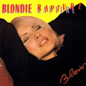 Blondie - Rapture - Chrysalis - CHS 12 2485