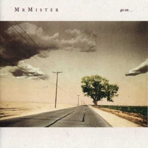 Mr. Mister - Go On ... - RCA - PL86276